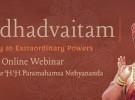 Shuddhadvaitam: Gateway to Extraordinary Powers